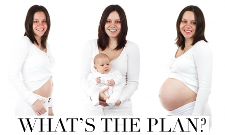 Do you have a plan for pregnancy?