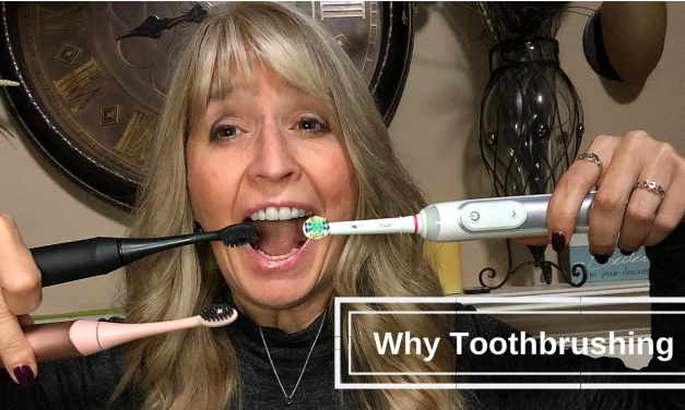 Why Do I Talk So Much About Toothbrushing?